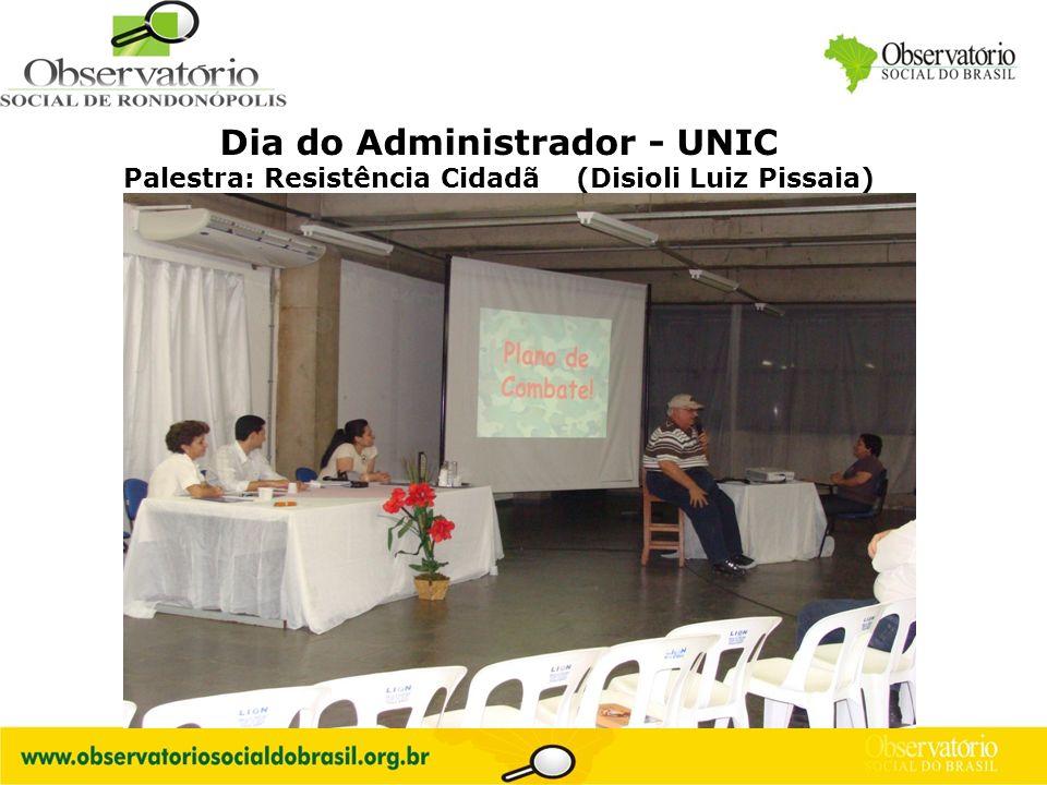 Logo do OS Dia do Administrador - UNIC Palestra: Resistência Cidadã (Disioli Luiz Pissaia)