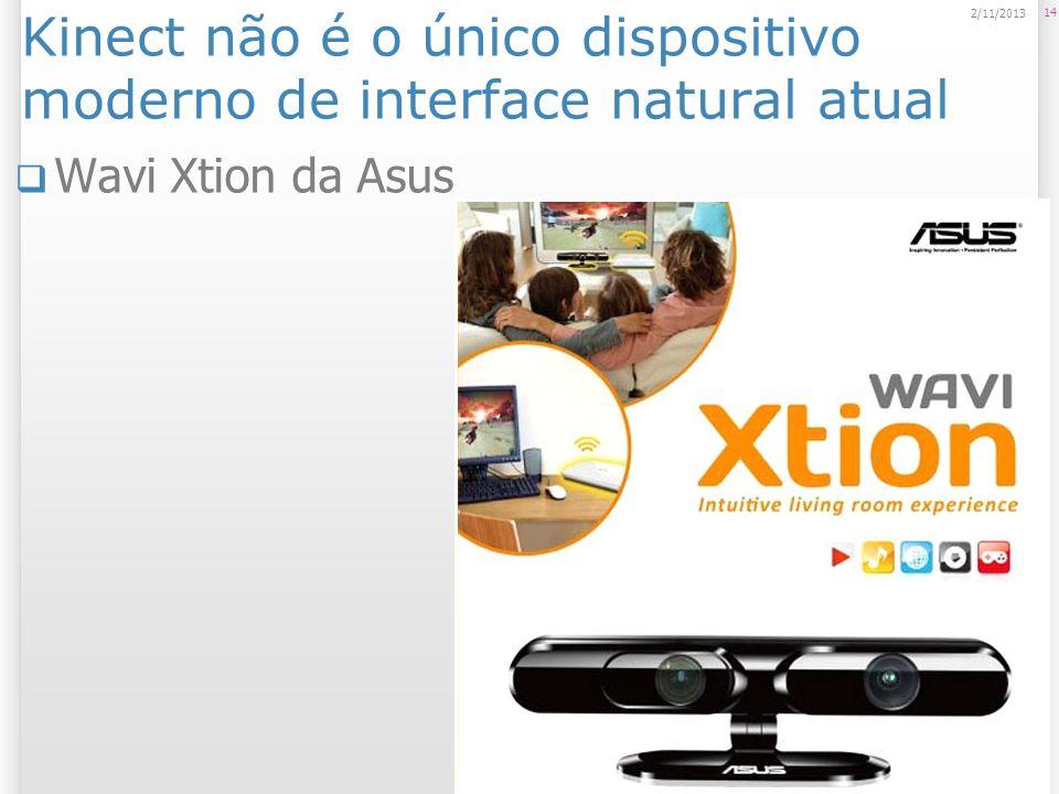 Kinect não é o único dispositivo moderno de interface natural atual Wavi Xtion da Asus 14 2/11/2013