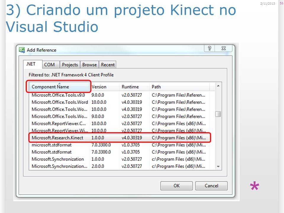 3) Criando um projeto Kinect no Visual Studio 56 2/11/2013 *