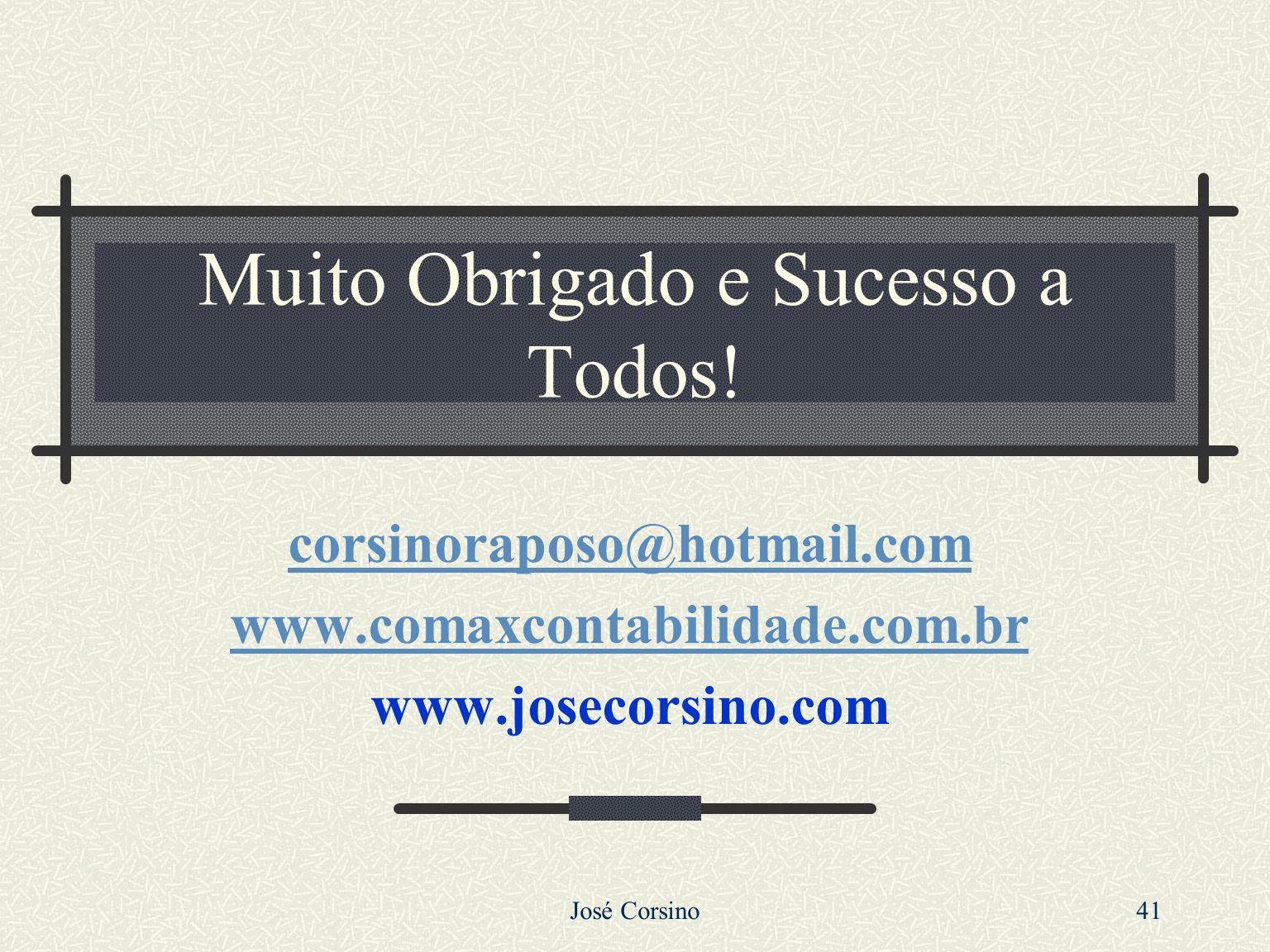 José Corsino 40 VII – Recurso Extraordinário (CF 102-III, CPC 541/546) Recurso interposto para o Supremo Tribunal Federal nas causas decididas em únic