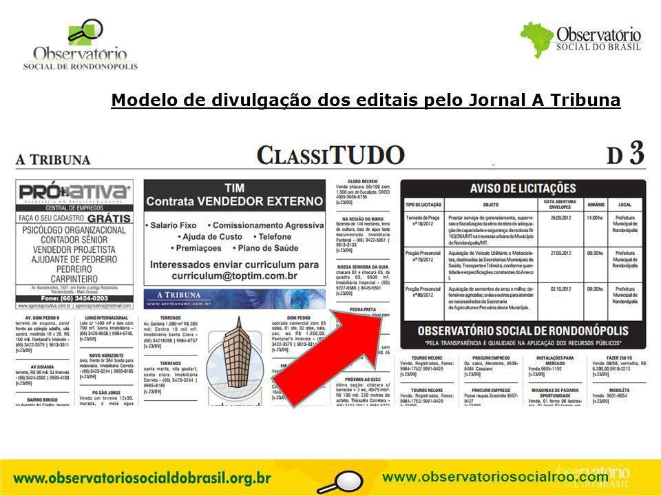 Logo do OS www.observatoriosocialroo.com Modelo de divulgação dos editais pelo Jornal A Tribuna