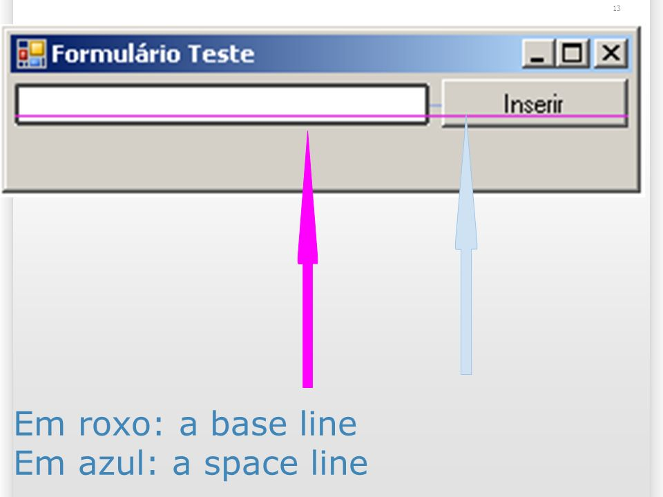 13 Em roxo: a base line Em azul: a space line