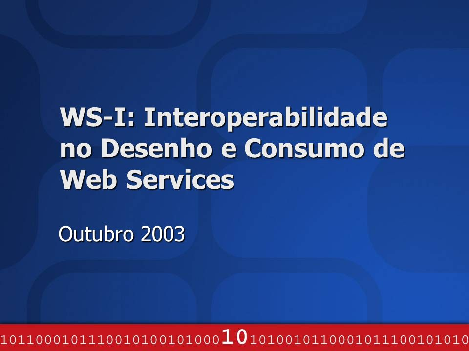 Introdução WS-I.org Flexibilidade dos standards SOAP SOAP –Encoding vs Literal –Document vs RPC –Header attributes: mustUnderstand, actor/role –Protocolo: tipicamente HTTP; existem bindings para SMTP, TCP –HTTP: Cookies, Redirection, SOAPAction WSDL WSDL –Mensagens: XML, … –Types: XML Schema, … –Port Types: One-Way, Request-Response, … –Bindings: SOAP, HTTP GET, SMTP, … UDDI UDDI –Arbitrariedade dos tModel