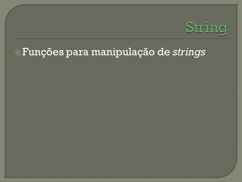 Funções para manipulação de strings