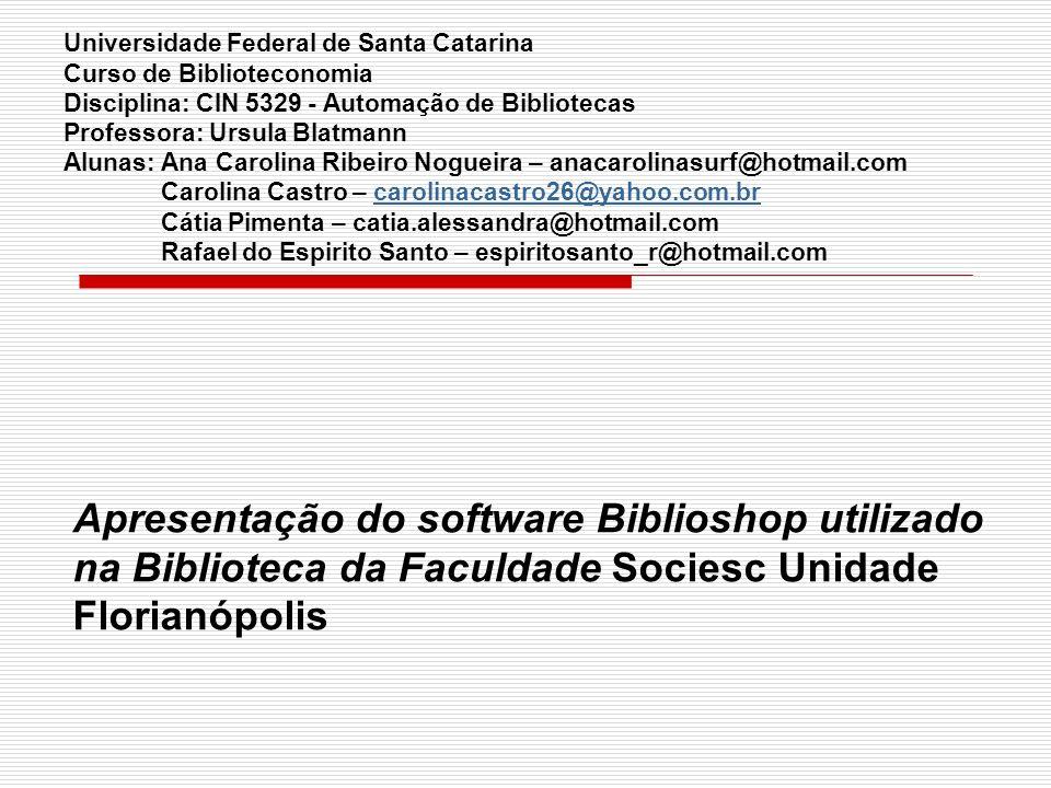 Referências BiblioShop.Disponível em: http://www.biblioshop.com.br/.