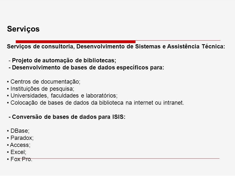 Catalogação de documentos tais como: Livros; Periódicos (Revistas/Jornais); Teses e dissertações; Anais de congressos; Legislação; Fitas de vídeo e CD-ROM.