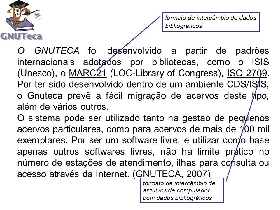 O GNUTECA foi desenvolvido a partir de padrões internacionais adotados por bibliotecas, como o ISIS (Unesco), o MARC21 (LOC-Library of Congress), ISO
