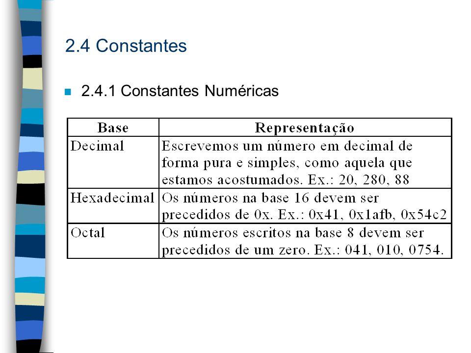 2.4 Constantes n 2.4.1 Constantes Numéricas
