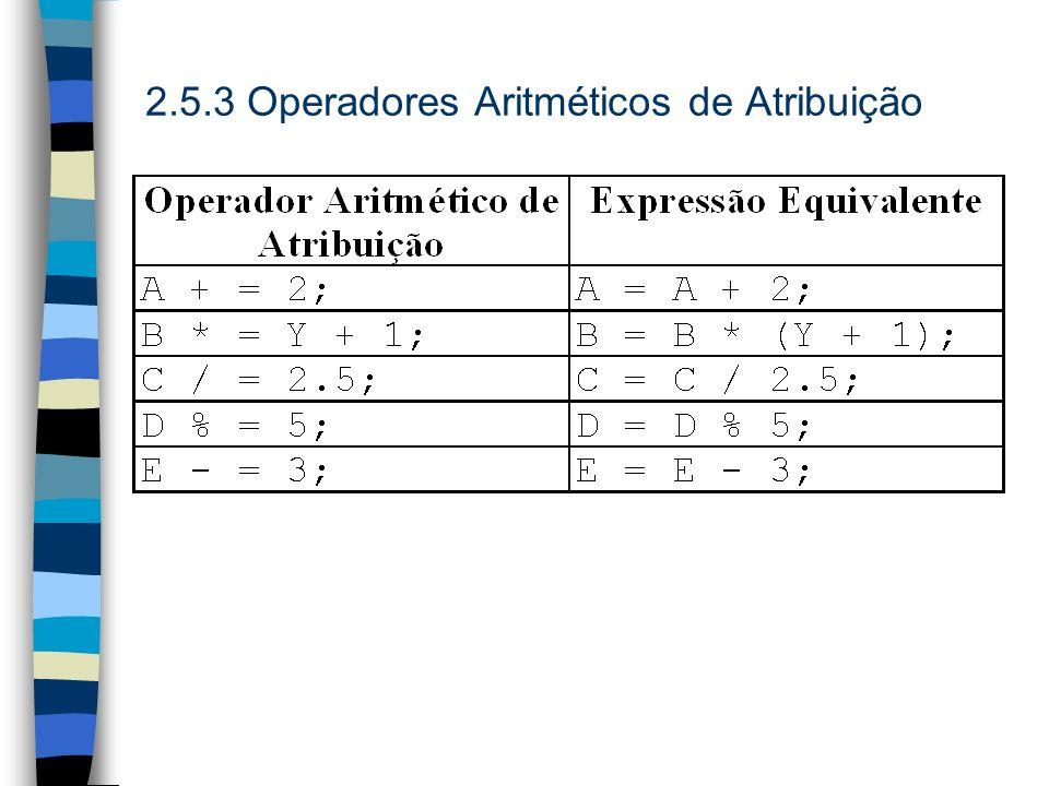 2.5.3 Operadores Aritméticos de Atribuição