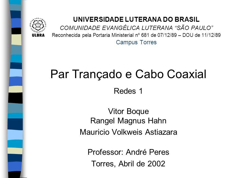 UNIVERSIDADE LUTERANA DO BRASIL COMUNIDADE EVANGÉLICA LUTERANA SÃO PAULO Reconhecida pela Portaria Ministerial nº 681 de 07/12/89 – DOU de 11/12/89 Ca