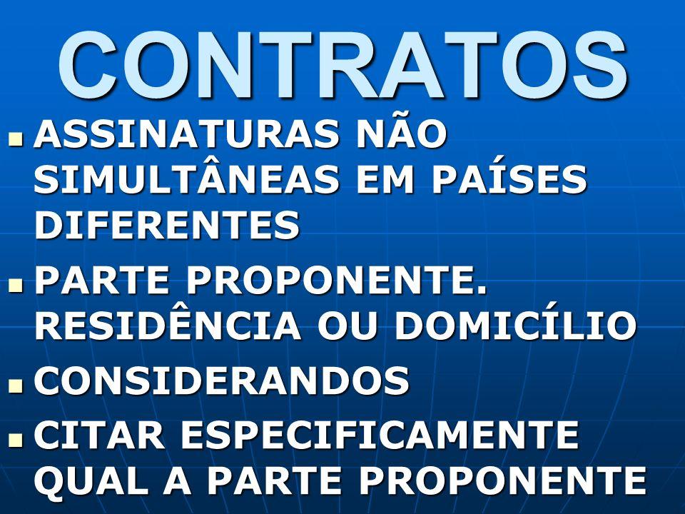 CONSIDERANDOS CONSIDERANDOS CITAR ESPECIFICAMENTE QUAL A PARTE PROPONENTE CITAR ESPECIFICAMENTE QUAL A PARTE PROPONENTE