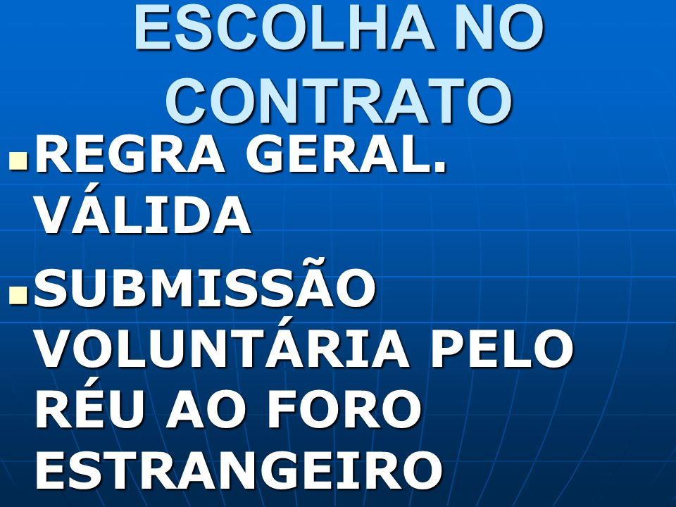ANÁLISE DE CONTRATOS INTERNACIONAIS FACE A LEGISLAÇÃO BRASILEIRA PARTES CONTRATANTES BRASILEIRAS ANÁLISE DE CONTRATOS INTERNACIONAIS FACE A LEGISLAÇÃO BRASILEIRA PARTES CONTRATANTES BRASILEIRAS
