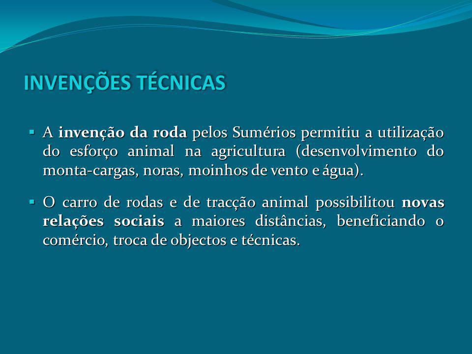 A invenção da roda pelos Sumérios permitiu a utilização do esforço animal na agricultura (desenvolvimento do monta-cargas, noras, moinhos de vento e á