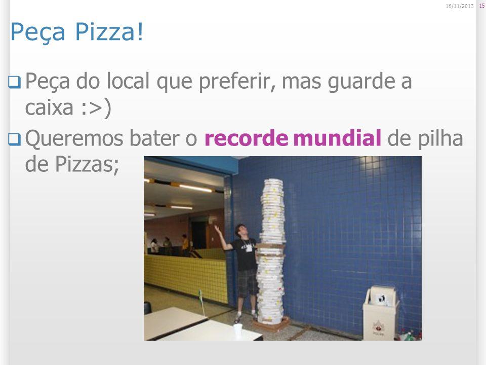 Peça Pizza.