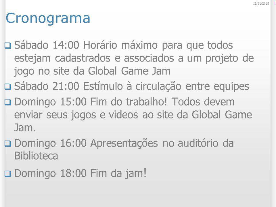 Cronograma Sábado 14:00 Horário máximo para que todos estejam cadastrados e associados a um projeto de jogo no site da Global Game Jam Sábado 21:00 Estímulo à circulação entre equipes Domingo 15:00 Fim do trabalho.