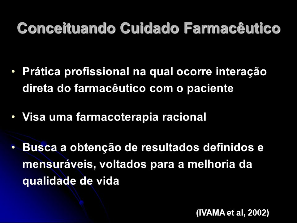 Macro-componentes da prática Educação em saúde (incluindo promoção do uso racional de medicamentos) Orientação farmacêutica Dispensação (IVAMA et al, 2002)