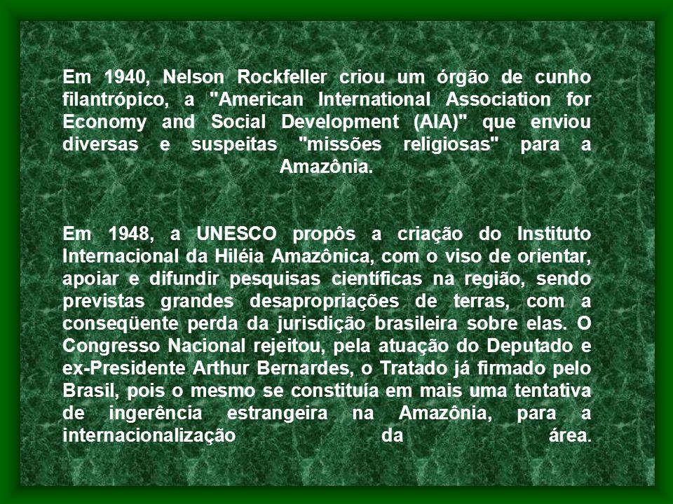 INTERNACIONALIZAÇÃO DA AMAZÔNIA Em 1745, foi publicado um mapa, de autoria de um cientista francês, que dava aos franceses de Caiena, uma extensa área