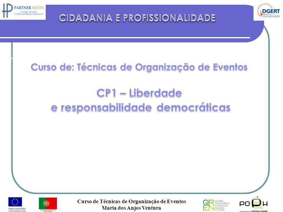 Curso de Técnicas de Organização de Eventos Maria dos Anjos Ventura 1 Co-financiado pelo FSE e Estado Português