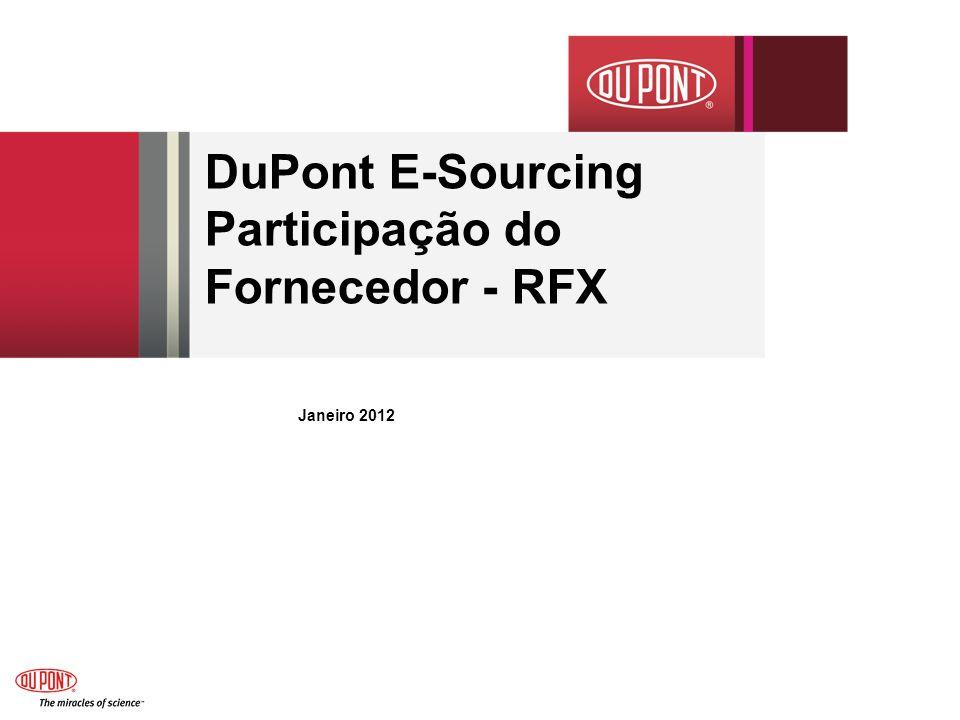 Janeiro 2012 DuPont E-Sourcing Participação do Fornecedor - RFX