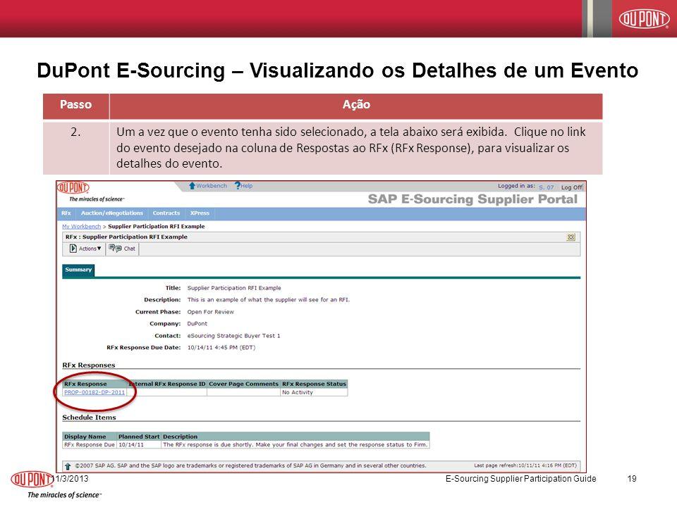 DuPont E-Sourcing – Visualizando os Detalhes de um Evento PassoAção 2.Um a vez que o evento tenha sido selecionado, a tela abaixo será exibida. Clique