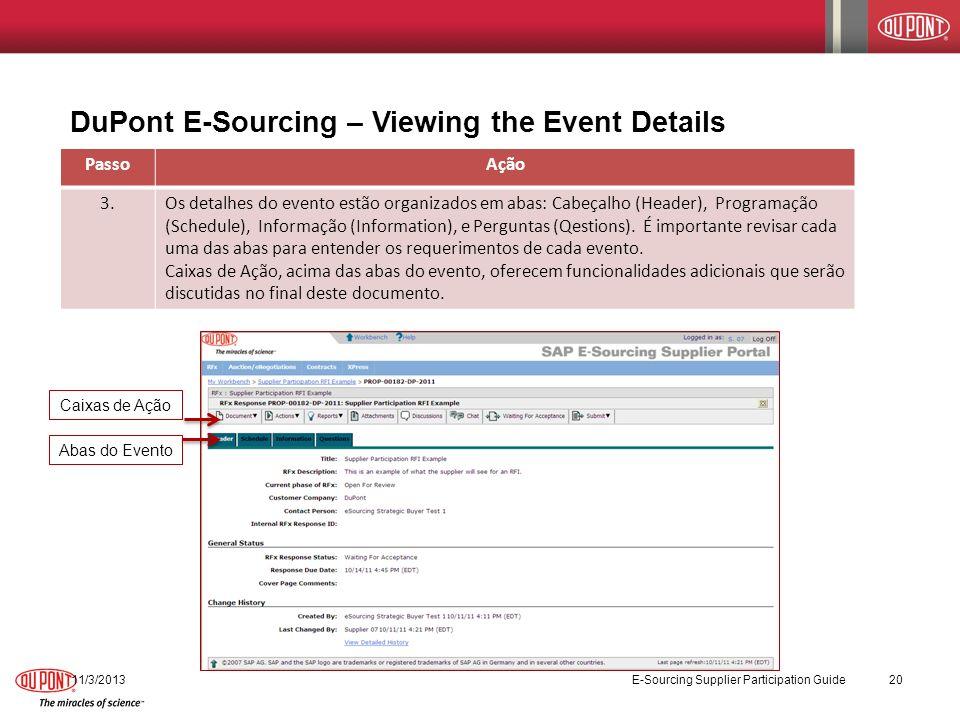 DuPont E-Sourcing – Viewing the Event Details PassoAção 3.Os detalhes do evento estão organizados em abas: Cabeçalho (Header), Programação (Schedule),