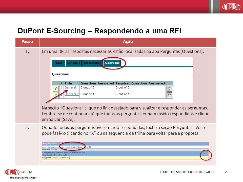 DuPont E-Sourcing – Respondendo a uma RFI PassoAção 1.Em uma RFI as respostas necessárias estão localizadas na aba Perguntas (Questions). Na seção Que