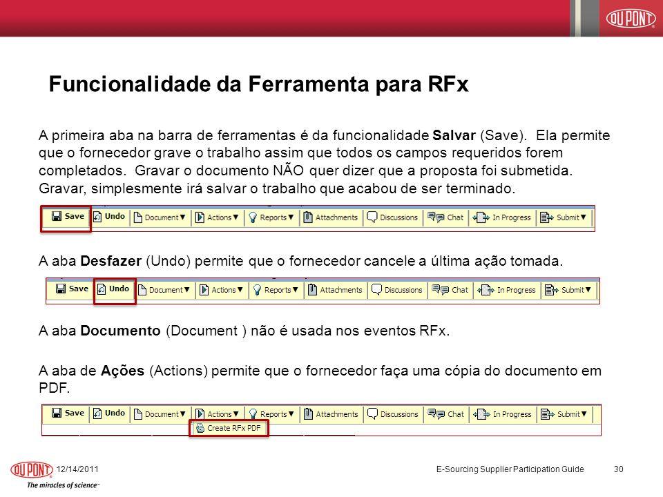 Funcionalidade da Ferramenta para RFx A primeira aba na barra de ferramentas é da funcionalidade Salvar (Save). Ela permite que o fornecedor grave o t