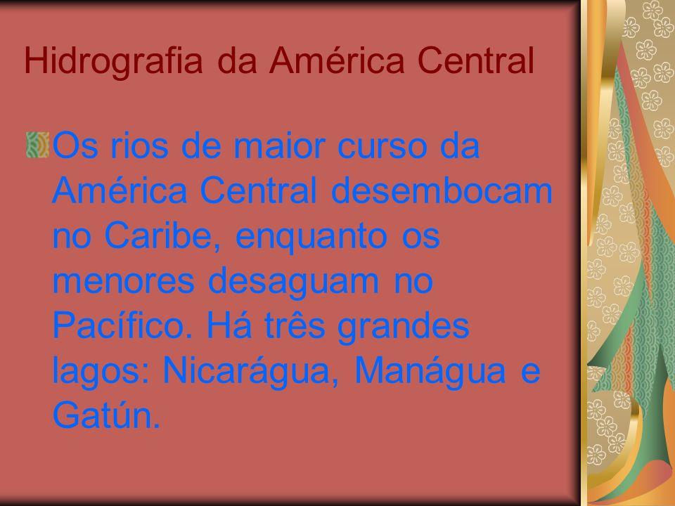 Hidrografia da América Central Os rios de maior curso da América Central desembocam no Caribe, enquanto os menores desaguam no Pacífico. Há três grand