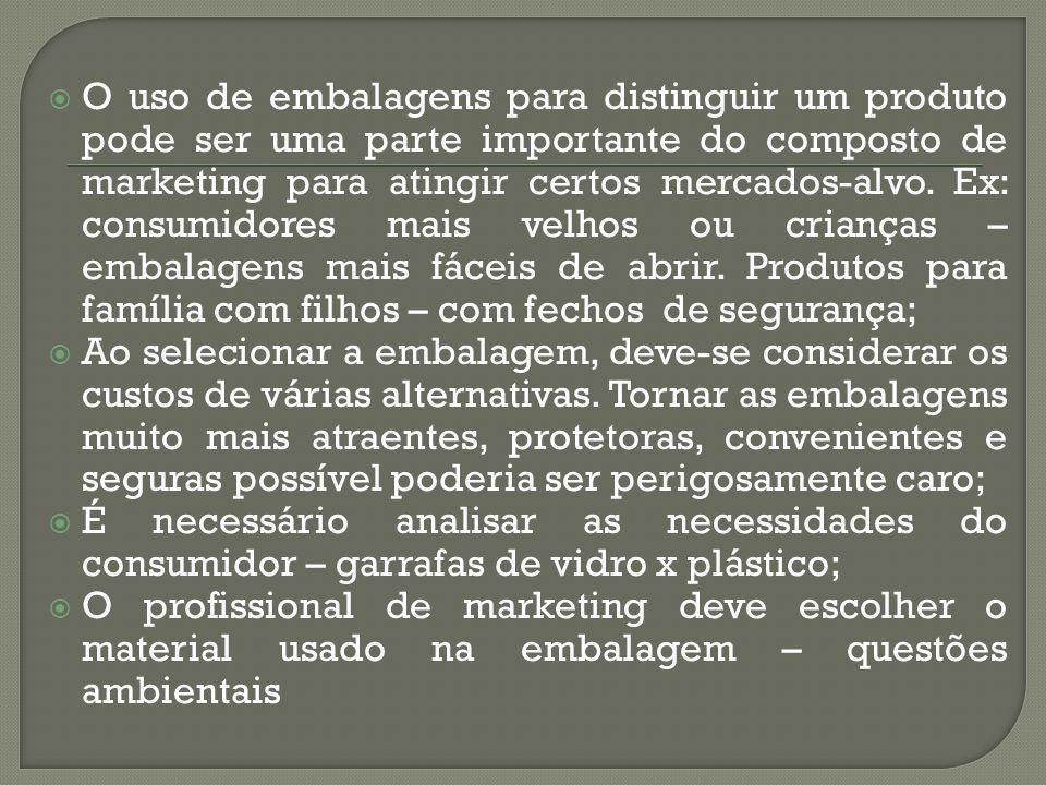 O uso de embalagens para distinguir um produto pode ser uma parte importante do composto de marketing para atingir certos mercados-alvo. Ex: consumido