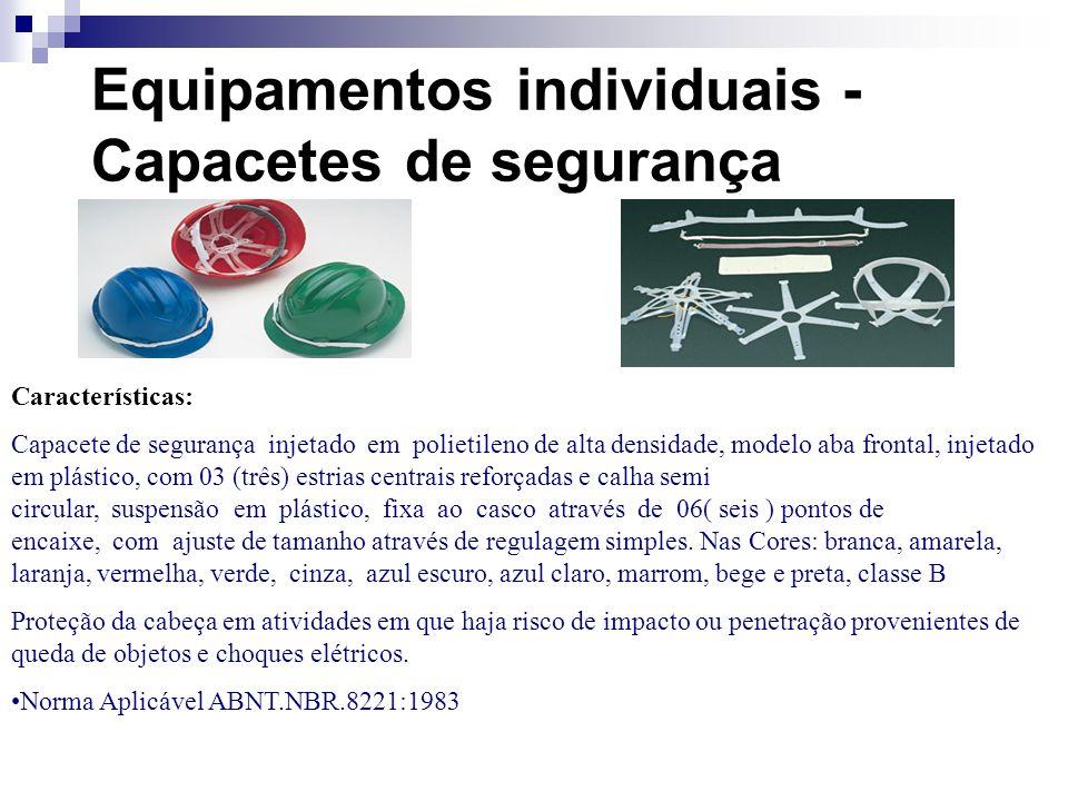 Equipamentos individuais - Capacetes de segurança Características: Capacete de segurança injetado em polietileno de alta densidade, modelo aba frontal