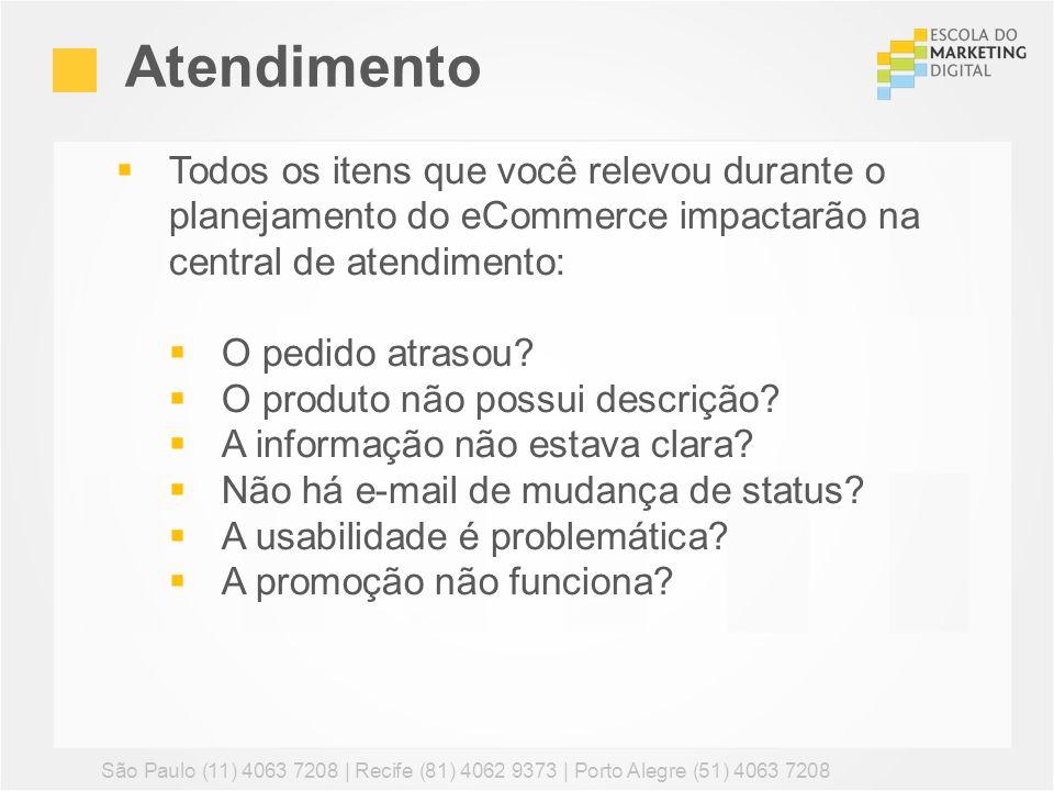 Atendimento São Paulo (11) 4063 7208 | Recife (81) 4062 9373 | Porto Alegre (51) 4063 7208 Todos os itens que você relevou durante o planejamento do e
