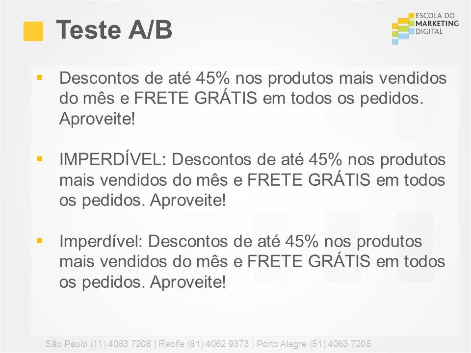Descontos de até 45% nos produtos mais vendidos do mês e FRETE GRÁTIS em todos os pedidos. Aproveite! IMPERDÍVEL: Descontos de até 45% nos produtos ma