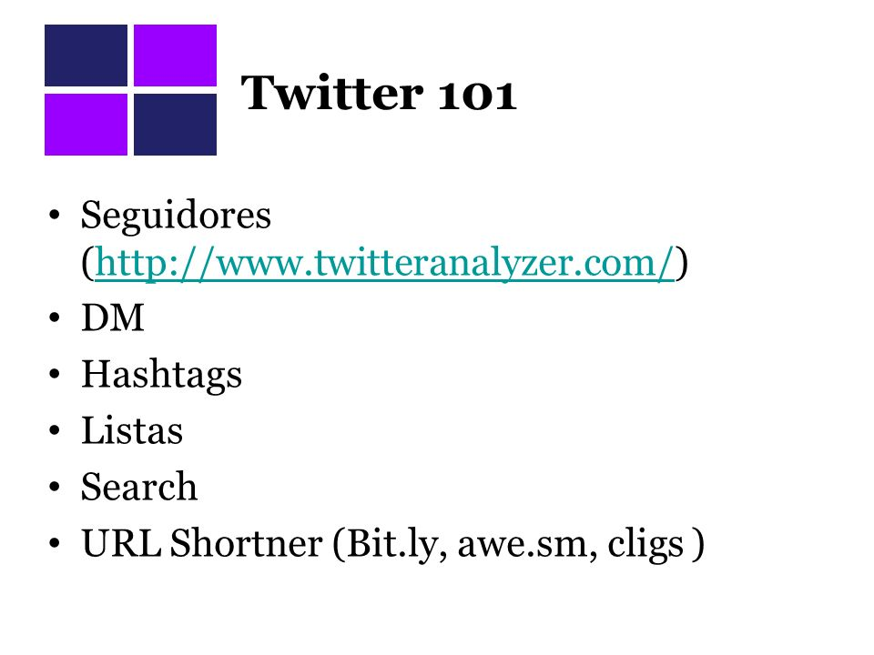 Twitter 101 Seguidores (  DM Hashtags Listas Search URL Shortner (Bit.ly, awe.sm, cligs )