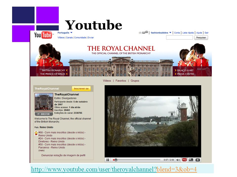 Youtube http://www.youtube.com/user/theroyalchannel?http://www.youtube.com/user/theroyalchannel?blend=3&ob=4