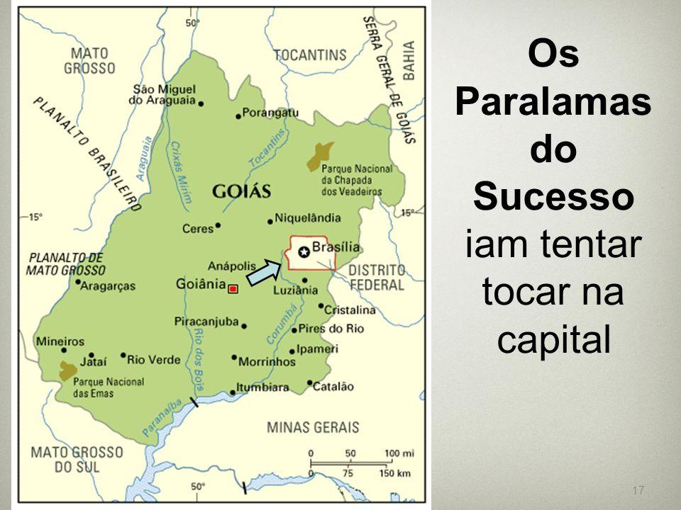 17 Os Paralamas do Sucesso iam tentar tocar na capital