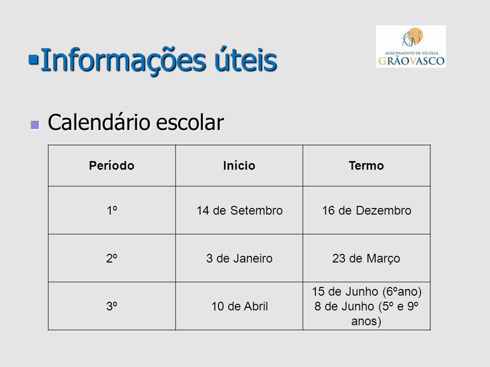 Informações úteis Informações úteis Calendário escolar Calendário escolar PeríodoInícioTermo 1º14 de Setembro16 de Dezembro 2º3 de Janeiro23 de Março