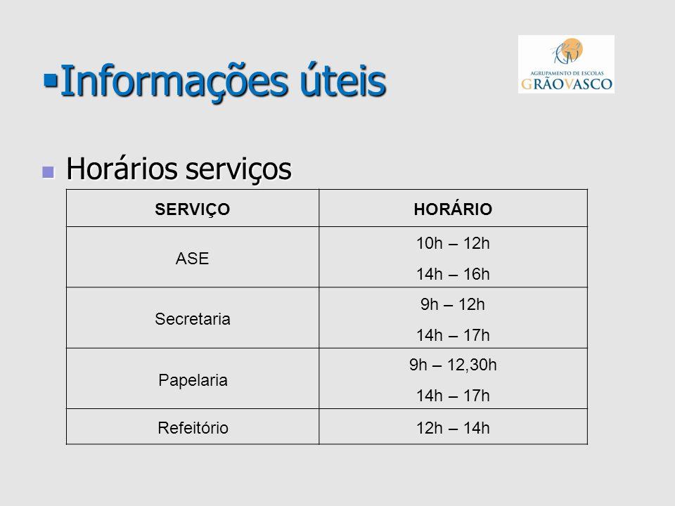 Informações úteis Informações úteis Horários serviços Horários serviços SERVIÇOHORÁRIO ASE 10h – 12h 14h – 16h Secretaria 9h – 12h 14h – 17h Papelaria