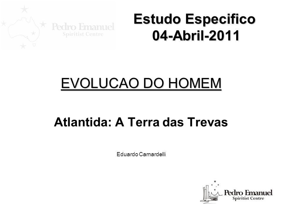 Estudo Especifico 04-Abril-2011 Topicos a serem apresentados: Revisao / Introducao………...…….………………………………….…...…....3 Atlantida e Quarta raca……………..............................................................7 Magia…………..……….……….....………………..………….…………...…...15 O mago Hassan……….…………….………….………………….……….…...16 Percepcoes sobre Atlantida…………………………………………………….17 Bibliografia…………………………...............................................................20