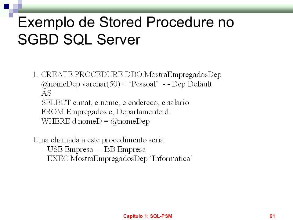 Capítulo 1: SQL-PSM91 Exemplo de Stored Procedure no SGBD SQL Server