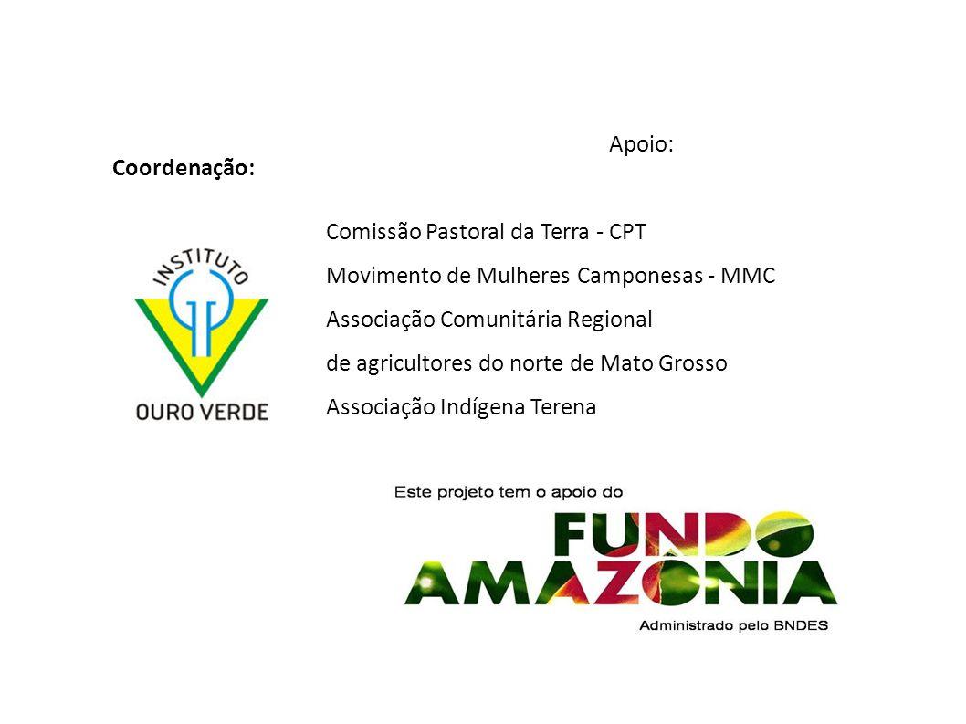 Coordenação: Apoio: Comissão Pastoral da Terra - CPT Movimento de Mulheres Camponesas - MMC Associação Comunitária Regional de agricultores do norte d