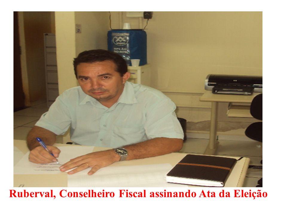 Ruberval, Conselheiro Fiscal assinando Ata da Eleição