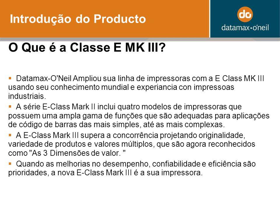 Introdução do Producto O Que é a Classe E MK III.