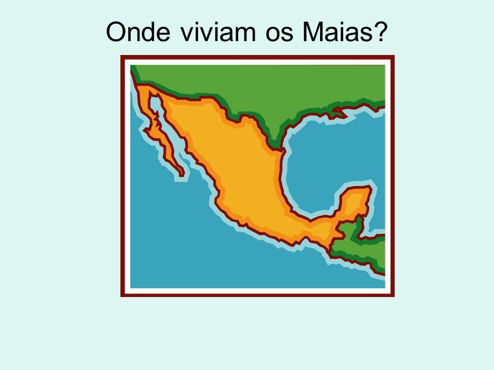 Onde viviam os Maias?