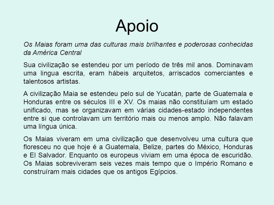Apoio Os Maias foram uma das culturas mais brilhantes e poderosas conhecidas da América Central Sua civilização se estendeu por um período de três mil