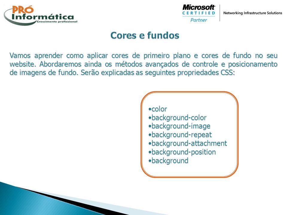 Vamos aprender como aplicar cores de primeiro plano e cores de fundo no seu website. Abordaremos ainda os métodos avançados de controle e posicionamen