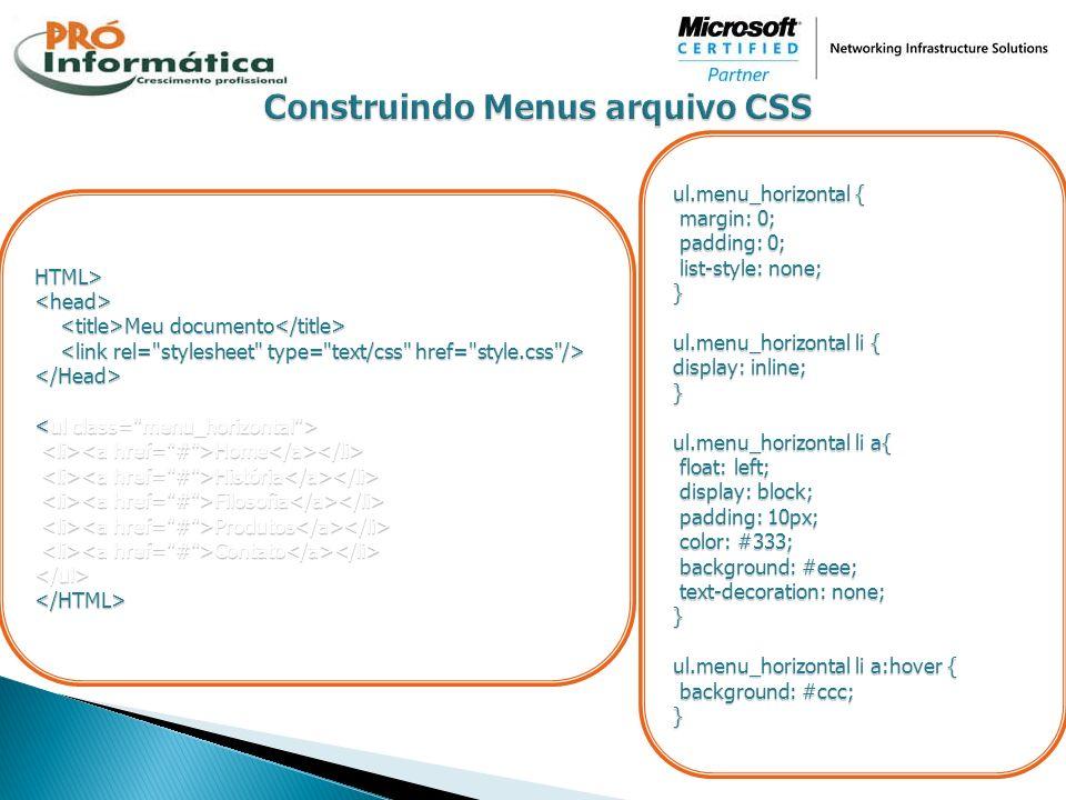 ul.menu_horizontal { margin: 0; margin: 0; padding: 0; padding: 0; list-style: none; list-style: none;} ul.menu_horizontal li { display: inline; } ul.