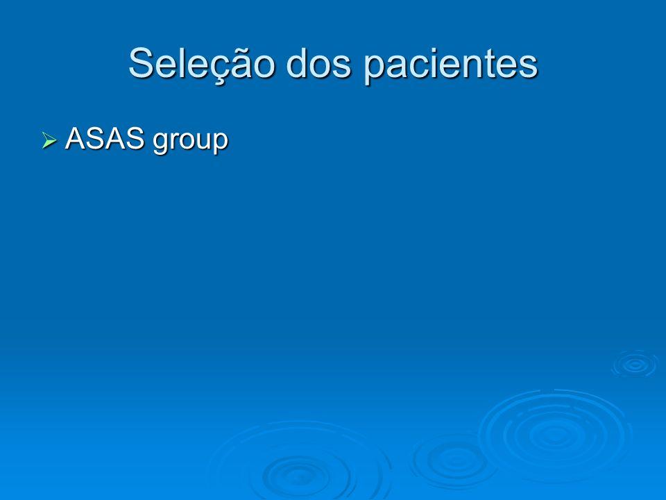 Seleção dos pacientes ASAS group ASAS group