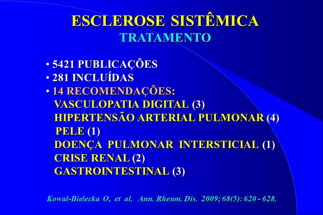 ESCLEROSE SISTÊMICA TRATAMENTO I - VASCULOPATIA DIGITAL 1 - Nifedipina (oral) e Iloprost (endovenoso) reduzem a frequência e a gravidade do fenômeno de Raynaud da esclerose sistêmica.
