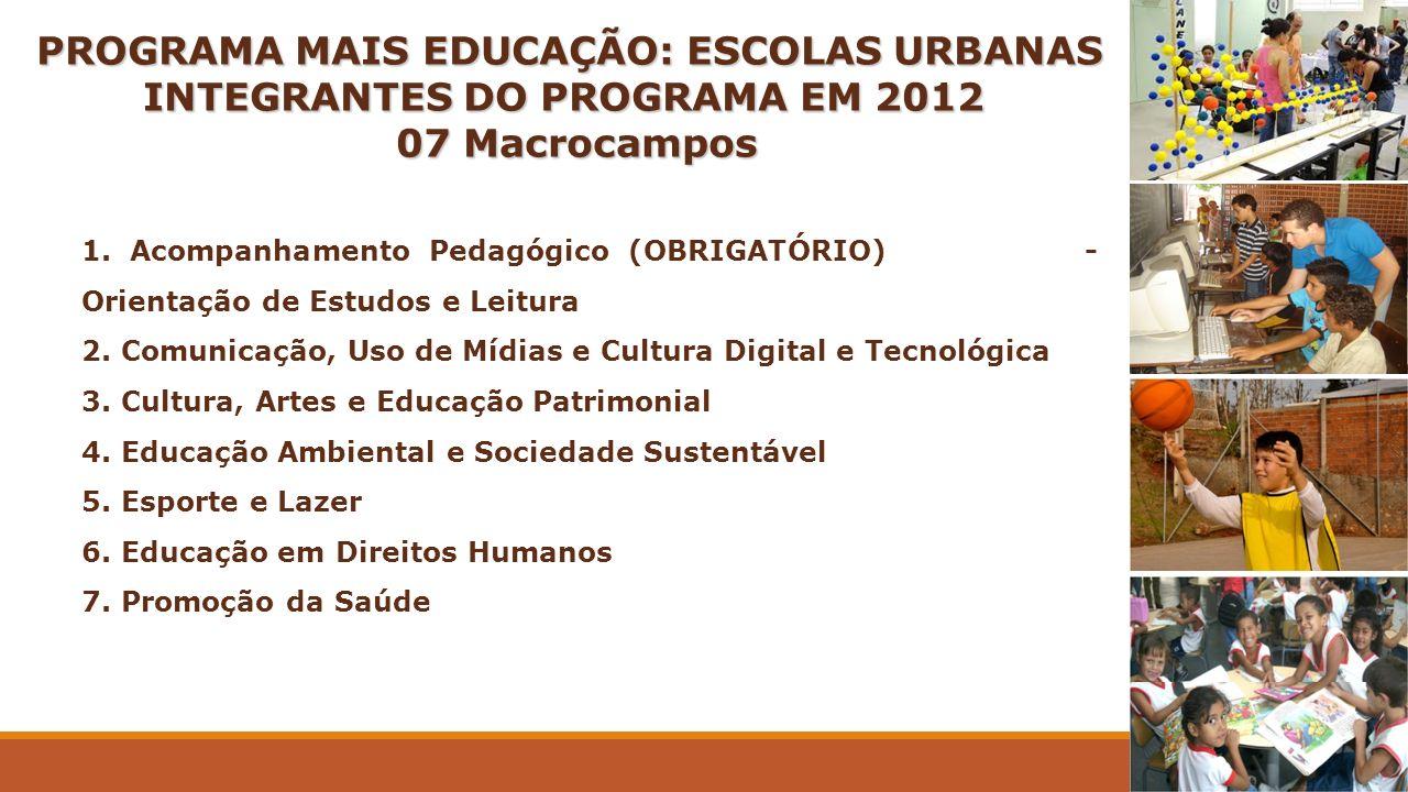 PROGRAMA MAIS EDUCAÇÃO: ESCOLAS URBANAS INTEGRANTES DO PROGRAMA EM 2012 PROGRAMA MAIS EDUCAÇÃO: ESCOLAS URBANAS INTEGRANTES DO PROGRAMA EM 2012 07 Mac