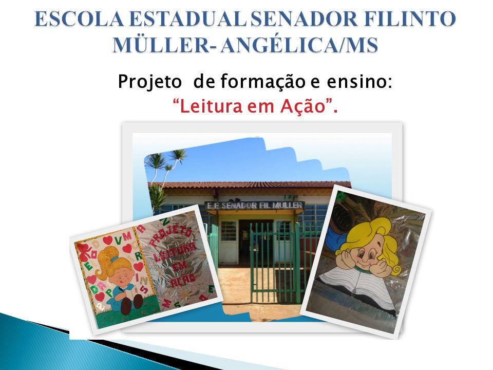 Projeto de formação e ensino: Leitura em Ação.